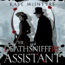 Deathsniffer's Assistant, Kate McIntyre
