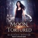 Moon Tortured, McKenzie Hunter