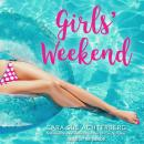 Girls' Weekend, Cara Sue Achterberg