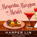 Margaritas, Marzipan, and Murder: A Cape Bay Cafe Mystery Audiobook