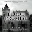 Blood Promise: A Hugo Marston Novel, Mark Pryor