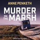 Murder on the Marsh, Anne Penketh