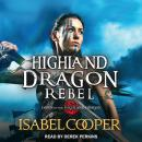 Highland Dragon Rebel, Isabel Cooper