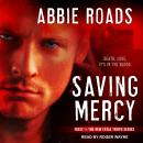 Saving Mercy, Abbie Roads