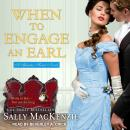 When to Engage an Earl, Sally MacKenzie