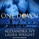 One Down: Bayou Heat, Alexandra Ivy, Laura Wright