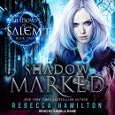 Shadow Marked, Rebecca Hamilton, Jasmine Walt