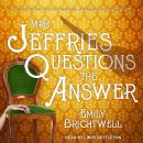Mrs. Jeffries Questions the Answer, Emily Brightwell
