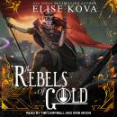 The Rebels of Gold Audiobook