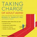 Taking Charge of Adult ADHD Audiobook