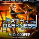 A Path in the Darkness Audiobook