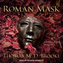 Roman Mask, Thomas M. D. Brooke
