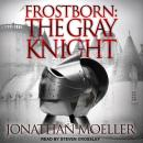 Frostborn: The Gray Knight, Jonathan Moeller