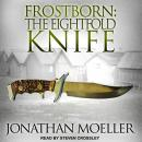 Frostborn: The Eightfold Knife, Jonathan Moeller