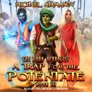 A Trap for the Potentate Audiobook