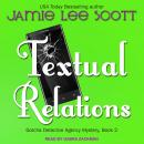 Textual Relations, Jamie Lee Scott