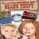 Grand Theft: Crime Solver's Detective Agency book two, Victoria Schwimley