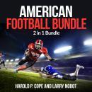 American football Bundle: 2 in 1 Bundle, Football, Soccer Audiobook