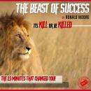 The Beast Of Success Audiobook