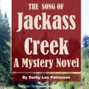 The Song of Jackass Creek Audiobook