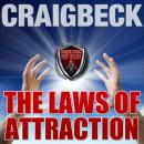 Laws of Attraction: Manifesting Magic Secret 2, Craig Beck