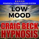Low Mood: Hypnosis Downloads, Craig Beck