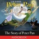 The Story of Peter Pan Audiobook
