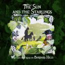 Sun and the Starlings, Barbara Hills