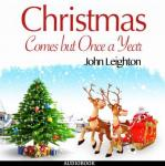 Christmas Comes but Once a Year Audiobook
