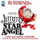 JIMMY AND THE STAR ANGEL, Jeffrey Gage, Jerry Robbins