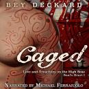 Caged: Love and Treachery on the High Seas, Bey Deckard