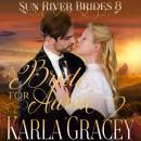 Mail Order Bride - A Bride for Aaron, Karla Gracey