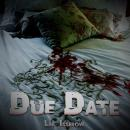 Due Date, Lee Isserow