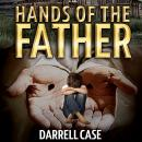 Hands of The Father Audiobook