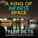 A King of Infinite Space Audiobook