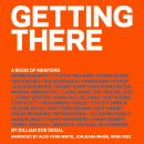 Getting There: A Book of Mentors Audiobook