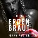Alien - Erdenbraut Audiobook