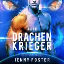 Drachenkrieger (Alien) Audiobook