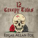 12 Creepy Tales by Edgar Allan Poe Audiobook