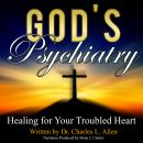 God's Psychiatry, Dr. Charles L. Allen