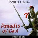 Amadis of Gaul Audiobook