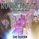 Roving Death, Lee Isserow