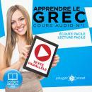 Apprendre le grec - Écoute facile - Lecture facile - Texte parallèle COURS AUDIO N° 1: Lire et écout Audiobook