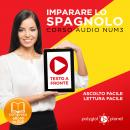 Imparare lo Spagnolo - Lettura Facile - Ascolto Facile - Testo a Fronte: Spagnolo Corso Audio Num. 3 [Learn Spanish - Easy Reading - Easy Listening], Polyglot Planet