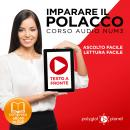 Imparare il Polacco - Lettura Facile - Ascolto Facile - Testo a Fronte: Polacco Corso Audio Num. 3 [Learn Polish - Easy Reading - Easy Listening], Polyglot Planet