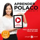 Aprender Polaco - Texto Paralelo - Fácil de Leer - Fácil de Escuchar: Curso en Audio No. 3 [Learn Polish - Parallel Text - Easy Reader - Easy Audio: Audio Course No. 3]: Lectura Fácil en Polaco, Polyglot Planet