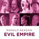 Ronald Reagan Evil Empire, Ronald Reagan