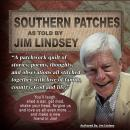 Southern Patches, Jim Lindsey