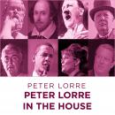 Peter Lorre In The House, Peter Lorre