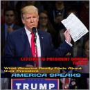 Letters to President Donald Trump: What America Really Feels About their President Audiobook